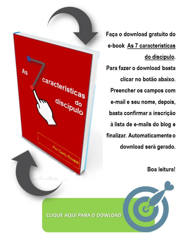 isca-7-caracteristicas-do-discipulo
