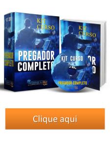 kit curso o pregador completo